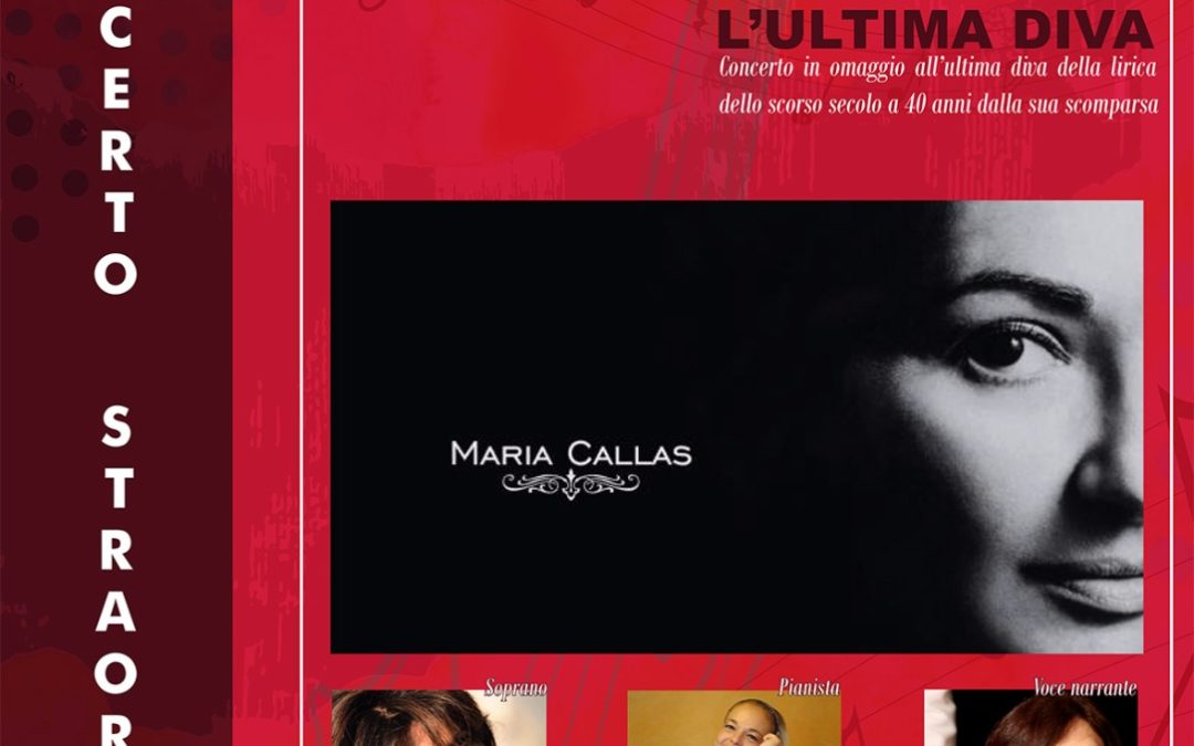 """""""L'Ultima Diva """" Maria Callas : Una Donna Una Leggenda"""