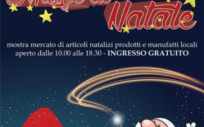 MAGIE DI NATALE  – mercatino natalizio – 1 e 2 dicembre ore 10:00-18:30
