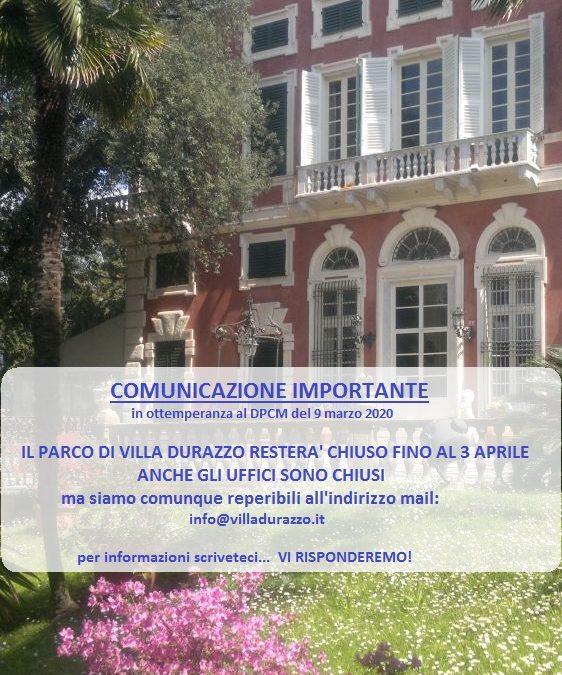 In ottemperanza al DPCM del 9 marzo 2020, il parco e gli uffici di Villa Durazzo sono chiusi fino al 3 aprile 2020; siamo reperibili via mail